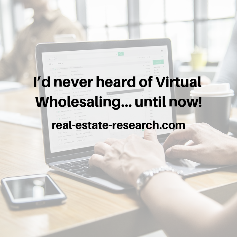I'd Never Heard Of Virtual Wholesaling… Until Now!