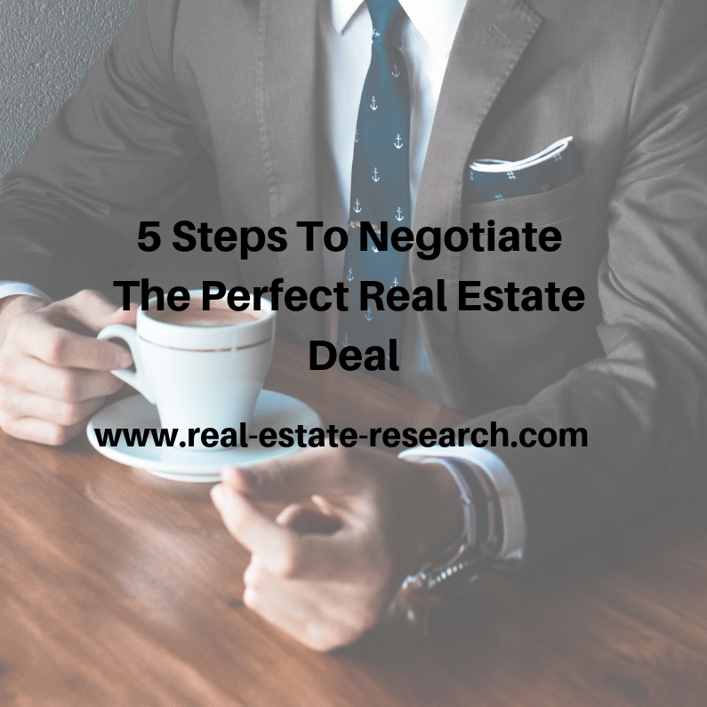 5 Steps To Negotiate The Perfect Real Estate Deal