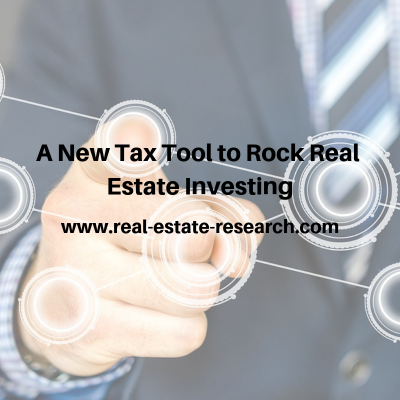 A New Tax Tool To Rock Real Estate Investing