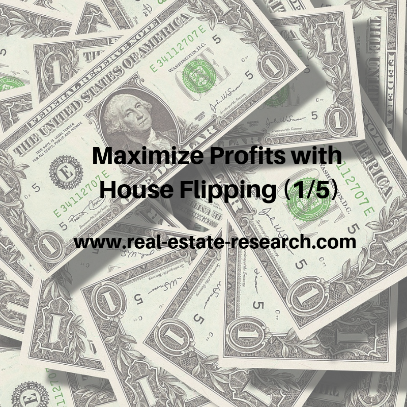 Maximize Profits With House Flipping (1/5)