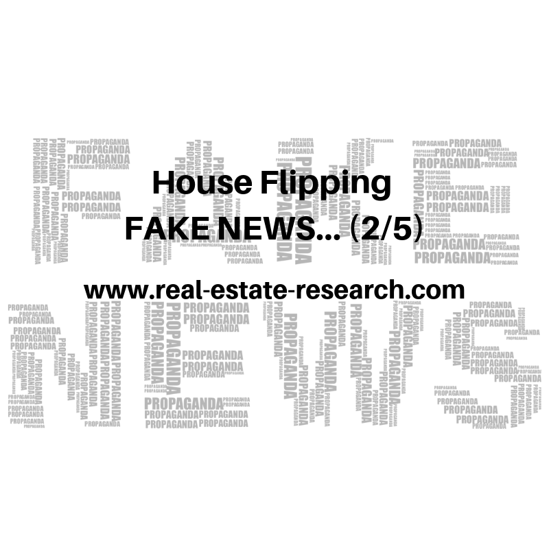 House Flipping FAKE NEWS… (2/5)