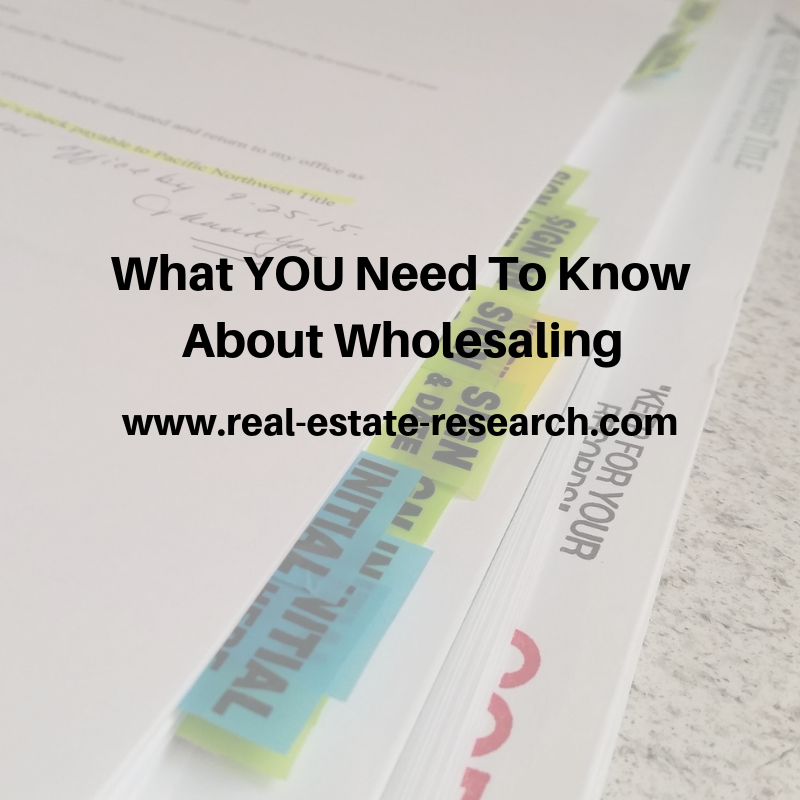 What YOU Need To Know About Wholesaling