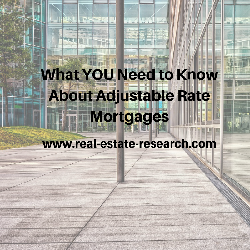What YOU Need To Know About Adjustable Rate Mortgages
