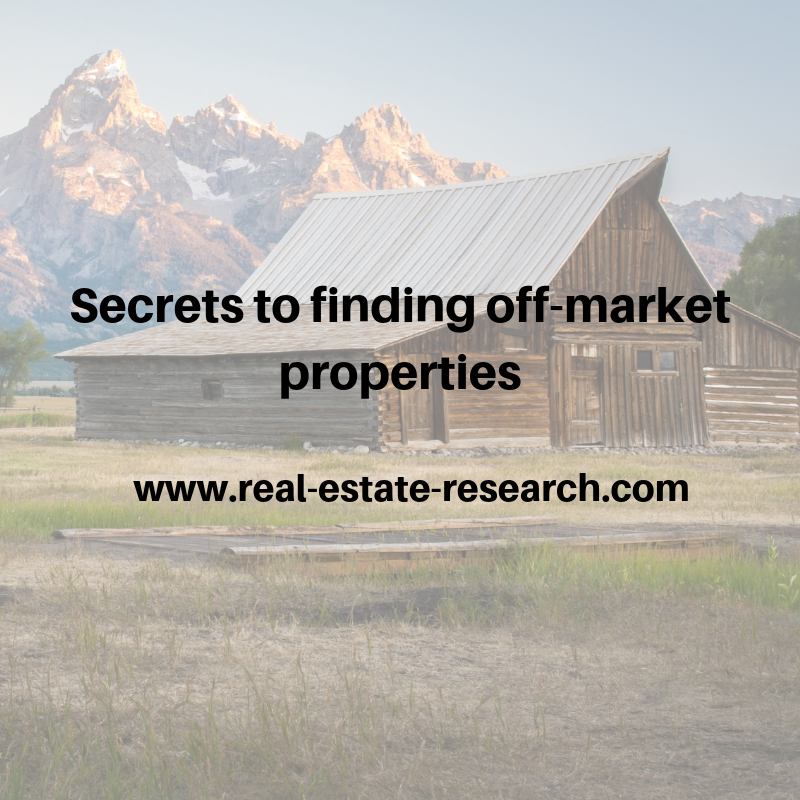 Secrets To Finding Off-Market Properties