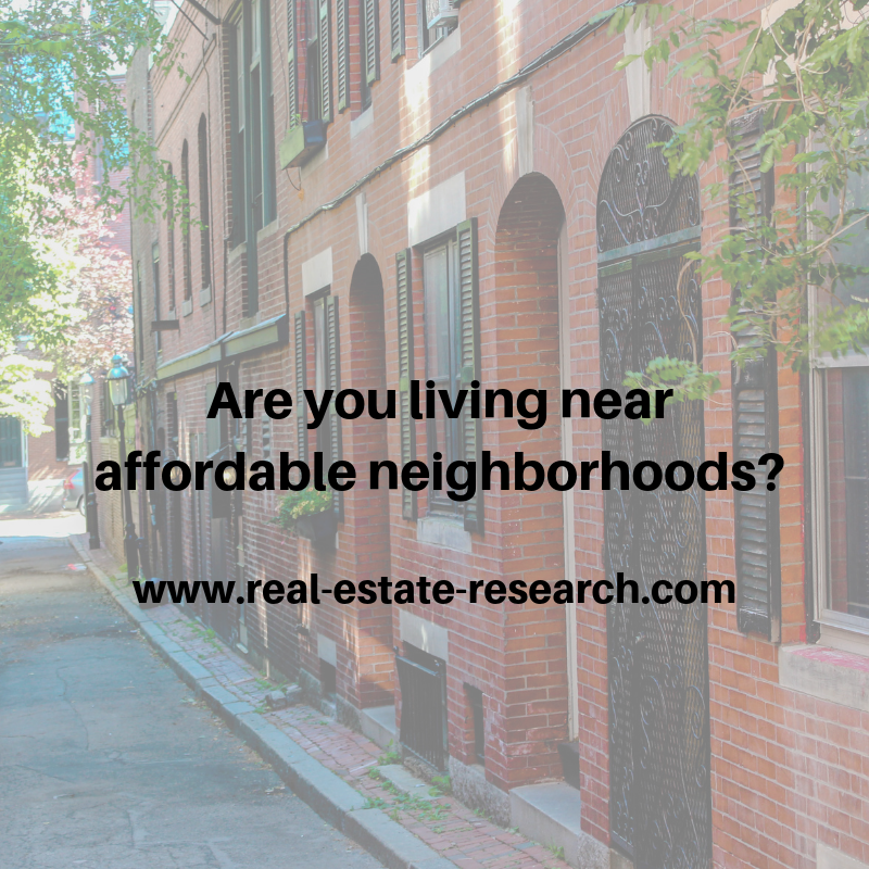 Are You Living Near Affordable Neighborhoods?