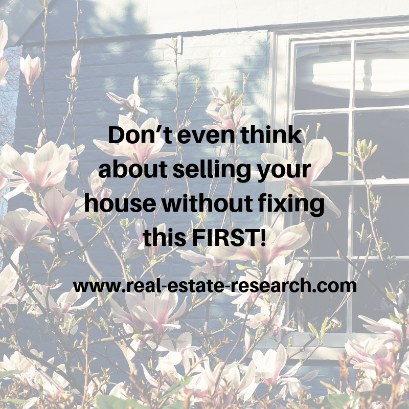 Don't Even Think About Selling Your House Without Fixing This FIRST!