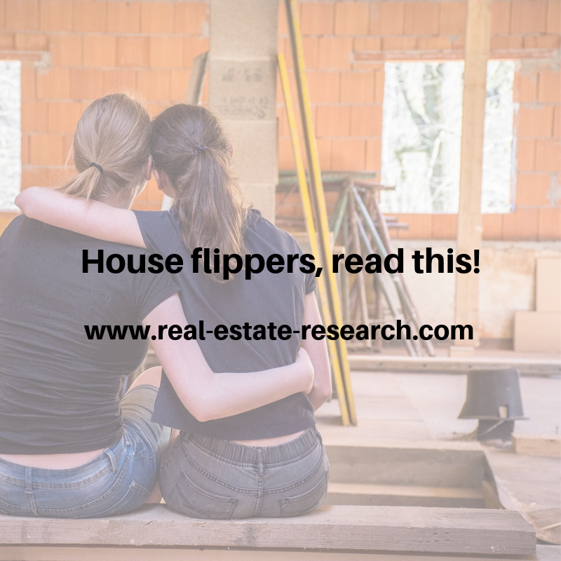 House Flippers, Read This!
