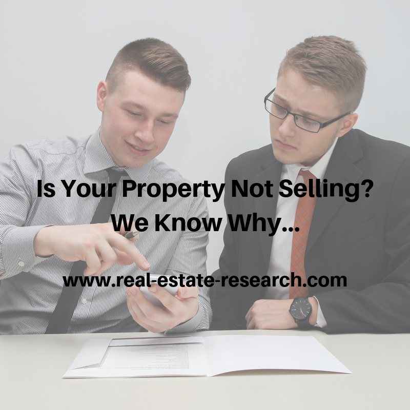 Is Your Property Not Selling? We Know Why…