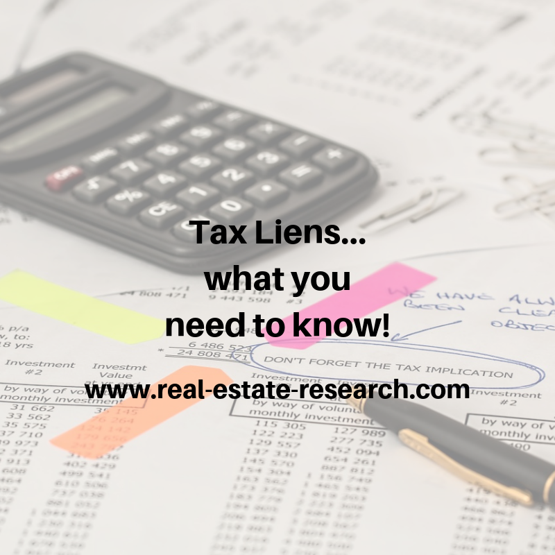 Tax Liens… What You Need To Know!
