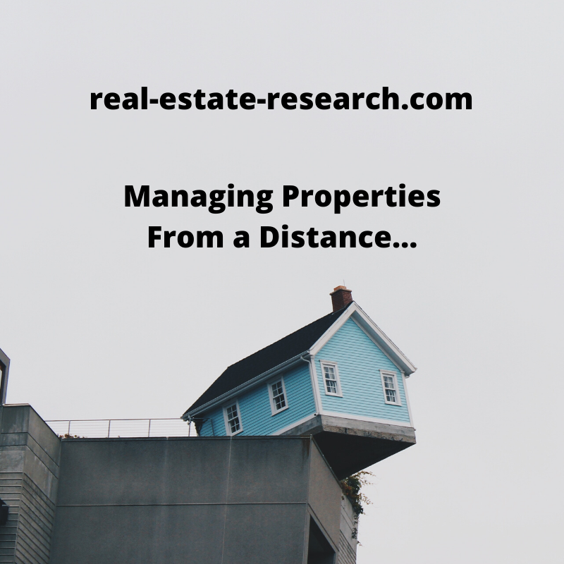 Managing Properties From A Distance…