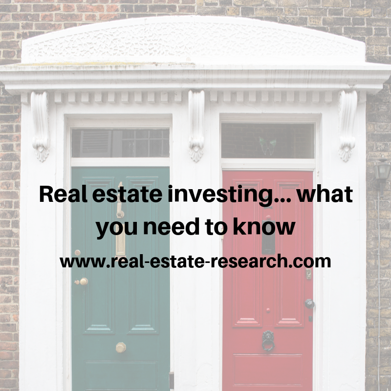 Real Estate Investing… What You Need To Know