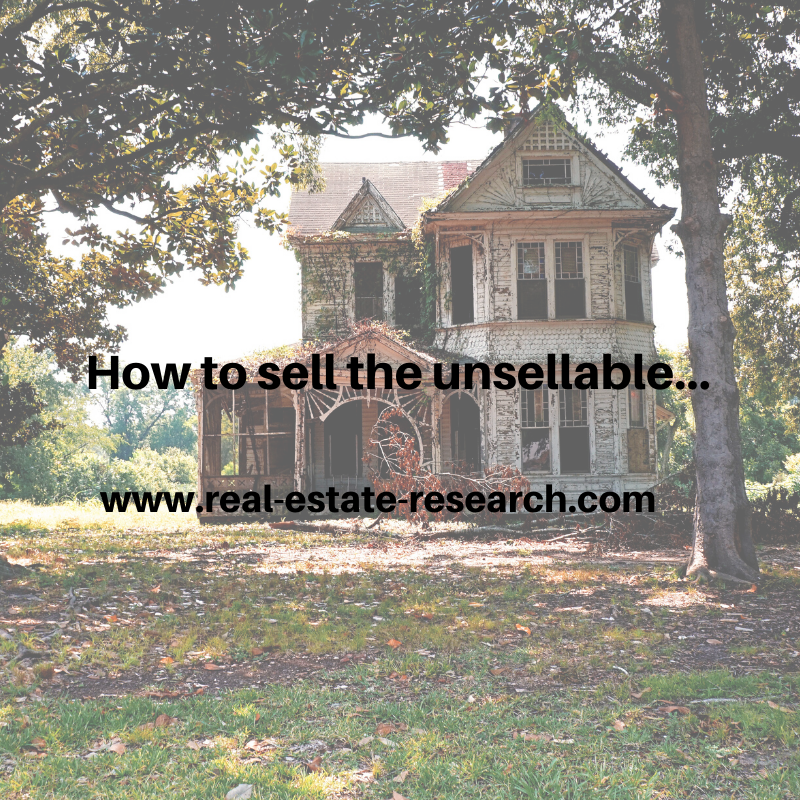 How To Sell The Unsellable…